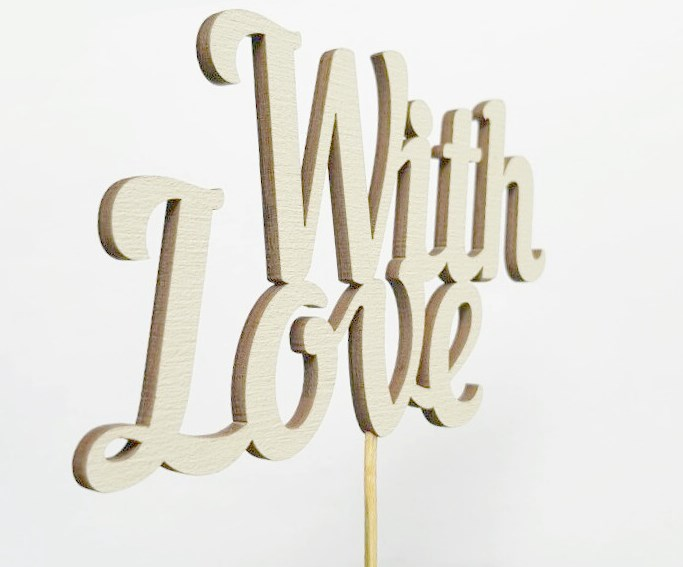 """""""With Love"""""""